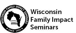 Wisconsin Family Impact Seminars